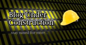 Blog Underconstruction