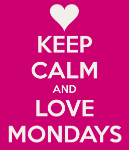 keep-calm-and-love-mondays