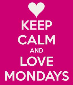keep-calm-and-love-mondays